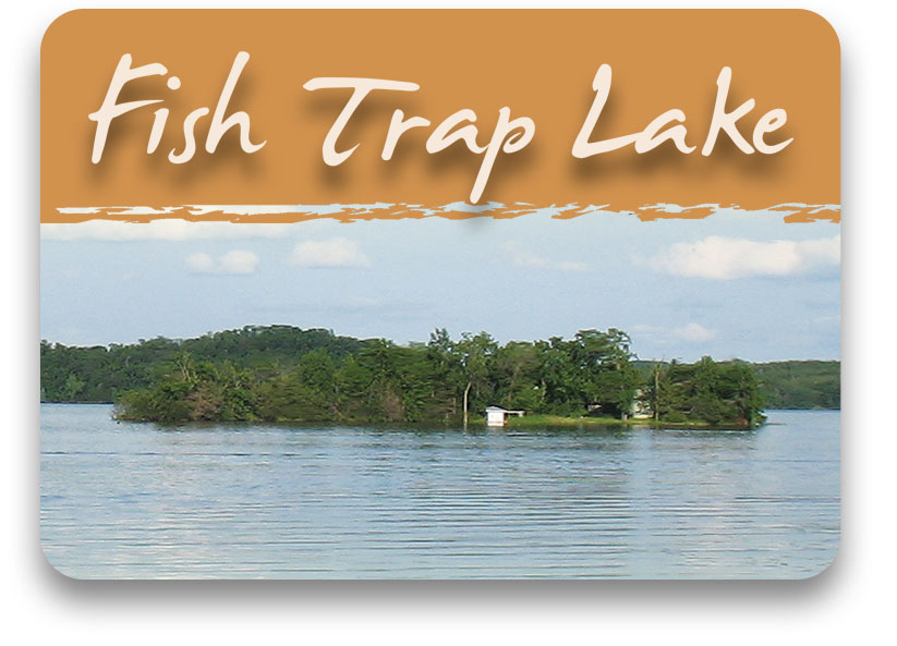 Fish Trap Lake